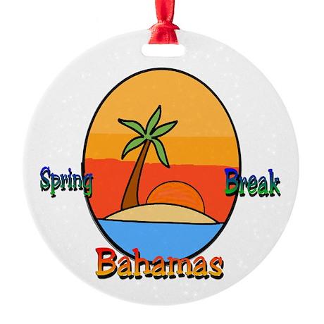 Spring Break Bahamas Ornament (Round)