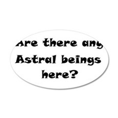 Are there any Astral beings here? Wall Decal