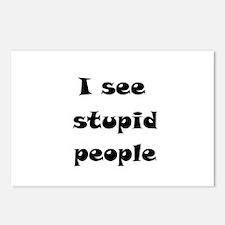 I See Stupid People Postcards (Package of 8)