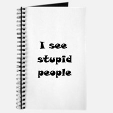 I See Stupid People Journal