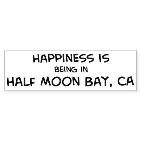 Half Moon Bay - Happiness Bumper Sticker
