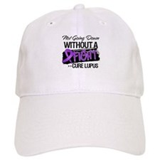 Not Going Down Lupus Baseball Cap