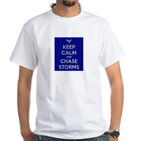 Keep Calm and Chase Storms White T-Shirt