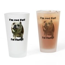 Im Not Fat Bulldog Drinking Glass