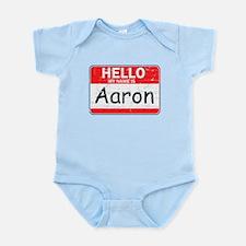 Hello My name is Aaron Infant Bodysuit