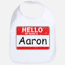 Hello My name is Aaron Bib