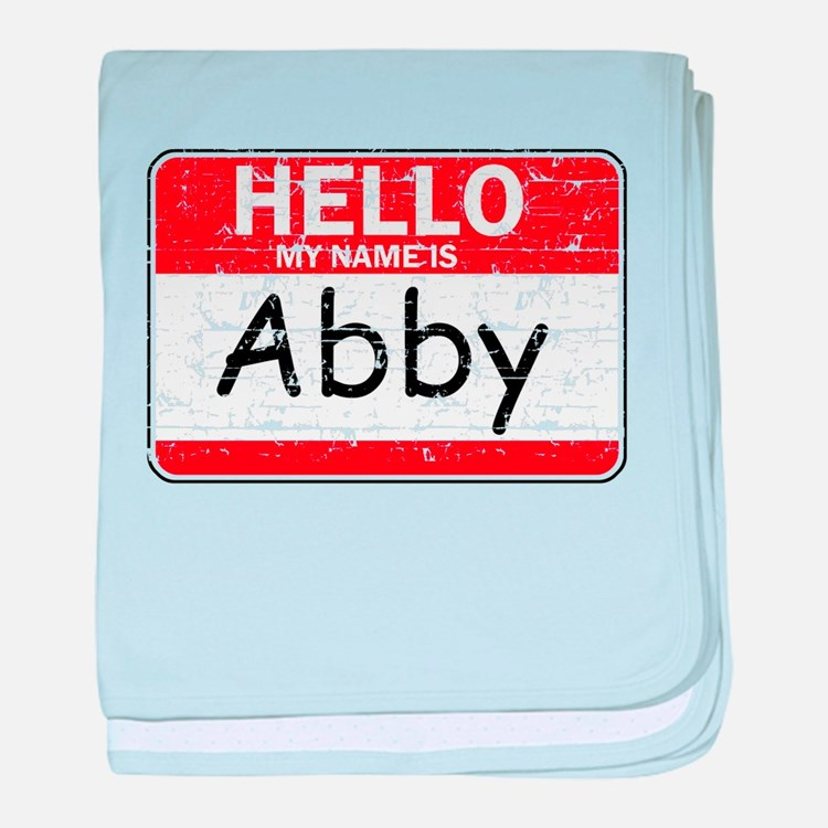 Hello My name is Abby baby blanket