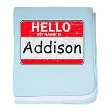 Hello My name is Addison baby blanket