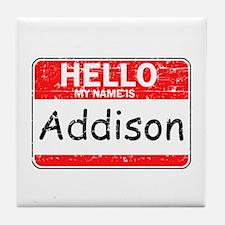 Hello My name is Addison Tile Coaster