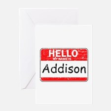 Hello My name is Addison Greeting Card