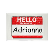 Hello My name is Adrianna Rectangle Magnet