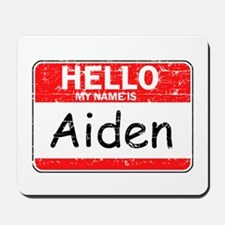 Hello My name is Aiden Mousepad