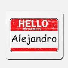 Hello My name is Alejandro Mousepad