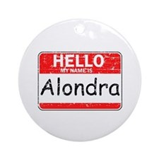 Hello My name is Alondra Ornament (Round)