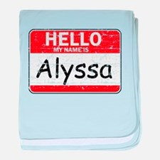 Hello My name is Alyssa baby blanket