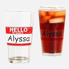 Hello My name is Alyssa Drinking Glass