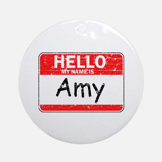 Hello My name is Amy Ornament (Round)