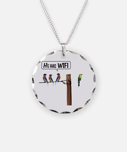 He has WiFi Necklace