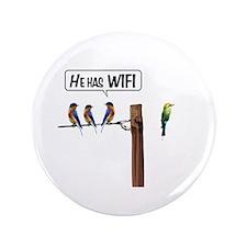 """He has WiFi 3.5"""" Button"""