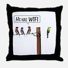 He has WiFi Throw Pillow