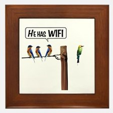 He has WiFi Framed Tile