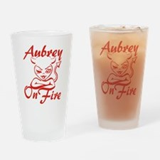 Aubrey On Fire Drinking Glass