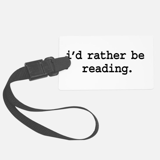 idratherbereadingblk.png Large Luggage Tag