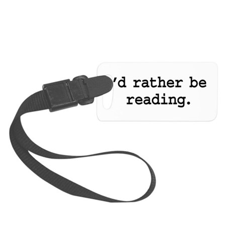 idratherbereadingblk.png Small Luggage Tag
