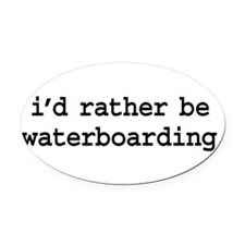 idratherbewaterboardingblk.png Oval Car Magnet