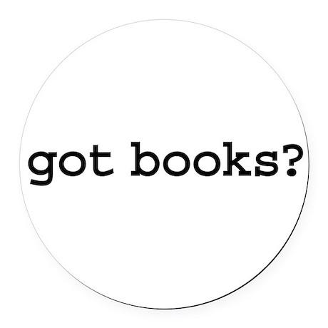 gotbooks.png Round Car Magnet