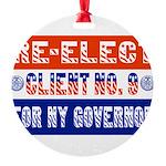 reelectclientno9gov4.png Round Ornament