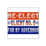 reelectclientno9gov4.png Square Sticker 3