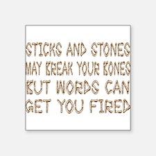 "3-sticksandstones.png Square Sticker 3"" x 3"""