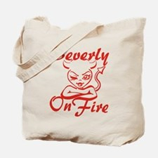 Beverly On Fire Tote Bag