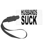 husbandssuck.png Large Luggage Tag