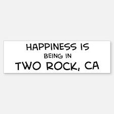 Two Rock - Happiness Bumper Bumper Bumper Sticker