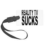 realitytvsucks.png Large Luggage Tag