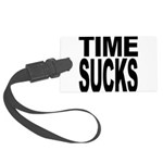 timesucks.png Large Luggage Tag