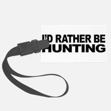 mssidratherbehunting.png Luggage Tag