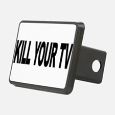 killyourtvlong.png Hitch Cover