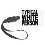 typicalwhitepersonblk.png Large Luggage Tag