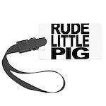 rudelittlepigblk.png Large Luggage Tag