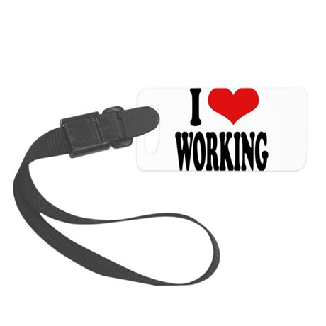 iloveworkingblk.png Small Luggage Tag