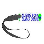aliensforbarackobama.png Small Luggage Tag