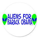 aliensforbarackobama.png Round Car Magnet