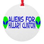 aliensforhillaryclinton.png Round Ornament