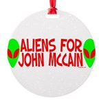 aliensforjohnmccain.png Round Ornament