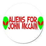 aliensforjohnmccain.png Round Car Magnet