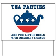 Tea Parties Yard Sign