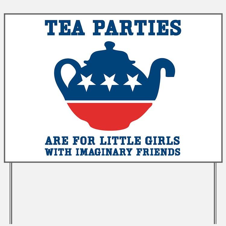 Tea Parties Yard Sign